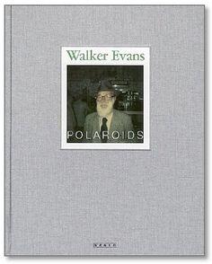 walker evans: polaroids • photographs by walker evans, text by jeff l. rosenheim