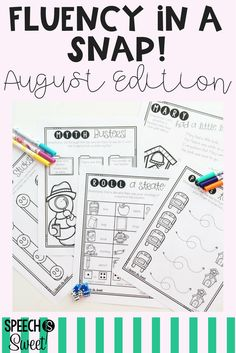 August Fluency In a Snap! No prep games and activities for stuttering! These speech therapy sheets work during back to school season or year around!
