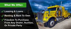 Semi Truck Financing - Quick Application & Nation Wide Coverage   Transportation, Financing, And Logistic News For The Semi Truck & Commercial Trucking Industry   Scoop.it
