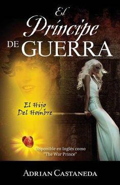 $2.32!!! Especial  Príncipe de Guerra: El Hijo Del Hombre (Spanish Edition) by Adrian Castaneda http://www.amazon.com/dp/1478757280/ref=cm_sw_r_pi_dp_TPHEwb196B1KK
