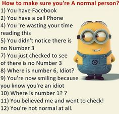 Cute Hilarious Minions pics with quotes (01:03:59 PM, Friday 28, August 2015 PDT) – 20 pics