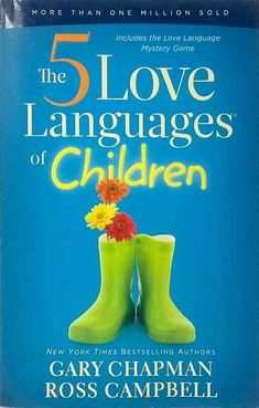 The Five Love Languages of Children by Ross Campbell Gary Chapman used paperback 9781881273653 Ross Campbell, Books To Read, My Books, Five Love Languages, Love Languages For Kids, Love And Logic, Parenting Books, Parenting Classes, Parenting Tips
