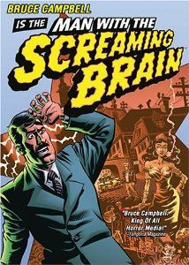 Amazon.com: Man with the Screaming Brain: Bruce Campbell, Tamara Gorski, Ted Raimi, Stacy Keach, Vladimir Kolev, Todor Nikolov, Jonas Talkin...