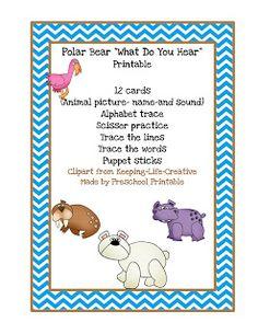 """Preschool Printables: Polar Bear """"What Do You Hear?"""" Printable"""