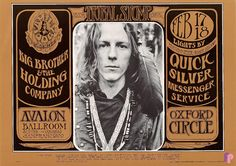 Big Brother and the Holding Company at Avalon Ballroom .2/17-18/67 by Stanley Mouse & Alton Kelley & Bob Seidemann...Performers: Big Brother and the Holding Company Quicksilver Messenger Service Oxford Circle16