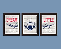 ❘❘❙❙❚❚ ON SALE ❚❚❙❙❘❘ Dream Big Little Man, Airplane Decor, Aviation Decor, Airplane Nursery Art, Nursery Decor, Boys Bedroom Decor, Boys Bedroom Wall Art, Set of 3-11X14 ♥ Listing includes: Three 11X14 prints ♥ Prints are unmatted and unframed. Framed images are for example only.