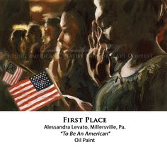 """Ladies Auxiliary VFW   2013-2014 Young American Creative Patriotic Art Contest, First Place, """"To Be An American."""""""