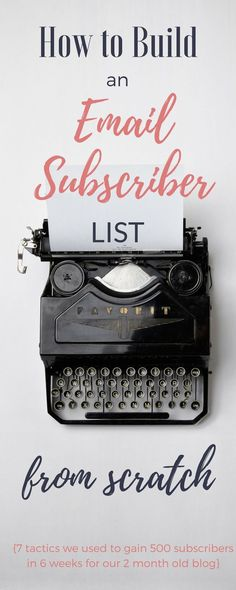 7 tips to build your new blog email subscriber list!