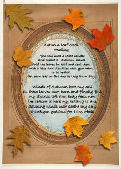Autumn Equinox: Autumn Leaf Healing Spell, for the Wiccan Witch, Wiccan Spells, Magick, Witchcraft, Easy Spells, Mabon, Healing Spells, Magic Spells, Autumnal Equinox