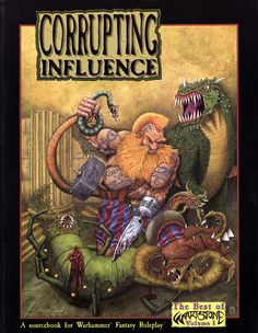 Corrupting Influence one of the last books to come out for Warhammer Fantasy 1st edition.