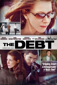 The Debt...one of the best movies I saw this year!