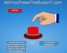 hinataween:  what the fuck kind of choice is this of course im going to press the fucking button i already play video games 12 hours a day