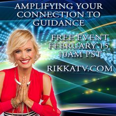 FREE event 2/15/15 Amplifying your Connection to Guidance. Join us!