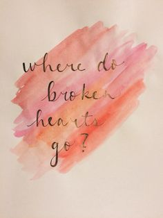 Where Do Broken Hearts Go? - One Direction