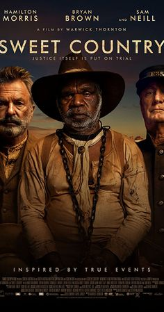 Sam Neill, Bryan Brown, and Hamilton Morris in Sweet Country Hd Movies, Film Movie, Movies To Watch, Movies Online, 2018 Movies, Robin Tunney, Christopher Eccleston, Lego Dc, Chris Hemsworth