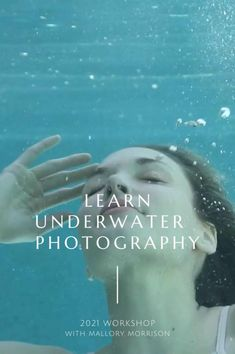 Jump into the pool and learn how to create stunning portraits UNDERWATER! Learn from acclaimed international selling underwater photographer, Mallory Morrison, at her three day workshop. September 24-27, 2021 at a boutique micro-resort in Palm Springs, CA.