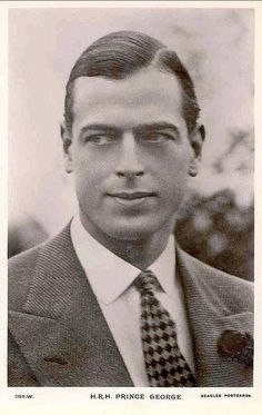 Prince George, Duke of Kent, the fourth son of King George V and Queen Mary. (1902-1942). He was killed in an airplane crash in Scotland while on active duty with the Royal Air Force. He is the father of Princes Edward and Michael, and Princess Alexandra. Prince George was the best looking royal of his generation.