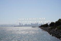 10 Oakland Secrets You Had No Idea Existed