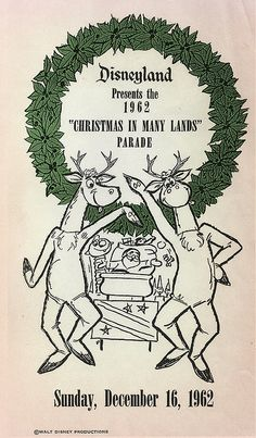 Disneyland Christmas Parade Flyer, 1962.  WOW...Gundam Style performers.  Must have been an inspiration for Sy...LOL!!