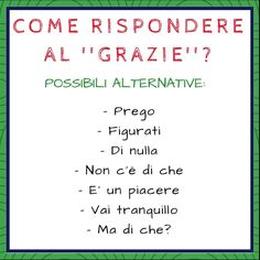 Italian vocabulary - Replies to 'Grazie' Italian Grammar, Italian Vocabulary, Italian Phrases, Italian Words, Italian Quotes, Italian Language, Vocabulary Words, Korean Language, Spanish Language