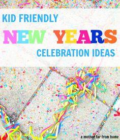 New Year's Eve Celebration Ideas