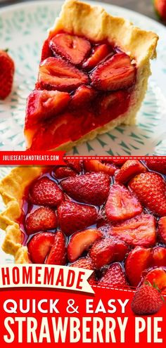 This contains: Easy Strawberry Pie, thanksgiving desserts, holiday baking recipes