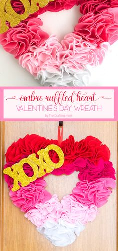This Ombre Ruffled Heart Valentine's Day Wreath is a fun project, easy to make and perfect to get creative alone or as a family gathering. Just a few supplies and lot's and lots of love!