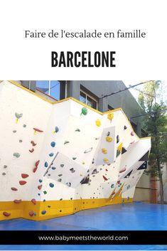Escalade, Blog Voyage, Barcelona