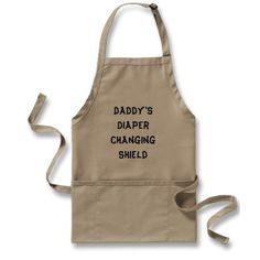 "Funny apron for New Dad ""diaper changing shield"" from Zazzle.com"