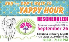 This month's Yappy Hour at Carolina Brewery and Grill was rescheduled for this Monday 9/26 5:30-7:30pm. Your $10 donation gets you a Yappy gift, a free beverage, and a chance at great door prizes, all while supporting your local animal rescue! Come for the company, stay for dinner! Please thank our hosts Carolina Brewery and Grill for hosting this monthly FUNdraising event.