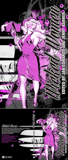 Book cover design for the Wicked Women Anthology by Fox Spirit books. Edited by Jan Edwards & Jenny Barber!