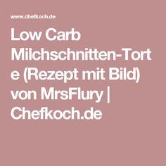 Low Carb Milchschnitten-Torte (Rezept mit Bild) von MrsFlury   Chefkoch.de