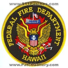Federal Fire Department Patch Hawaii HI Fire Dept, Fire Department, Patch Hawaii, Hawaii Fire, Firefighter Pictures, Police Patches, Fire Trucks, Badge, Fire Fighters