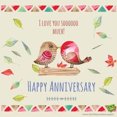 I love you soooooooo much! - My site Happy Anniversary To My Husband, Happy Anniversary Wedding, Anniversary Quotes For Husband, Anniversary Quotes For Him, Happy Anniversary Wishes, Best Anniversary Gifts, 2nd Anniversary, Birthday Wishes, Happy Birthday