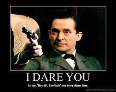 The Perfect Blog Title: My Jeremy Brett's Sherlock Holmes Demotivational Posters, Part 3