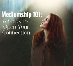Mediumship 101: 6 Steps to Developing Your Connection — Amanda Linette Meder