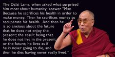 powerful observation from the dalai lama