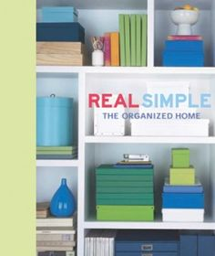 Real Simple -The Organized Home