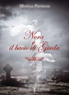 Recensione - NORA E IL BACIO DI GIUDA di Monica Portiero Recensione - SOLA il racconto di Silvia Devitofrancesco http://lindabertasi.blogspot.it/2014/07/nora-e-il-bacio-di-giuda-di-monica.html
