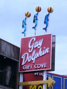 the gay dolphin gift cove. Iconic store in Myrtle Beach, SC. Old Neon Signs, Vintage Neon Signs, Old Signs, Advertising Signs, Vintage Advertisements, Vintage Ads, Sign O' The Times, Roadside Attractions, Beach Signs