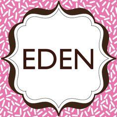 Eden for a little girl.