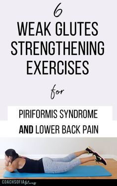 Discover my 6 BEST weak glutes strengthening exercises – alleviate piriformis and lower back pain