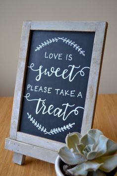 Love Is Sweet Please Take A Treat Dessert Bar Wedding Sign With Easel Handmade Chalkboard Calligraphy