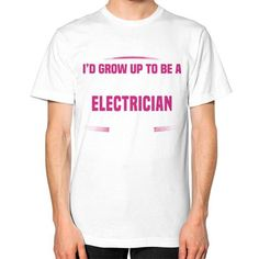 I NEVER DREAMED Electrician Unisex T-Shirt (on man)