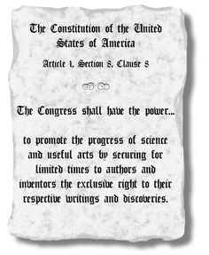 The copyright and patent clause of the U. S. Constitution - Article 1, Section 8, Clause 8.