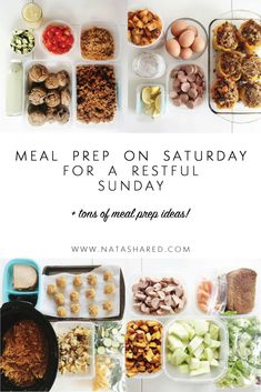 Meal Prep Saturday for a Restful Sunday | Meal Prep Ideas