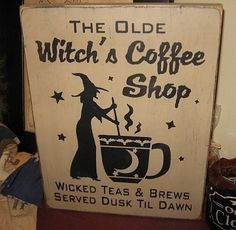 The Olde Witches Coffee Shop Handpainted wood sign WICCAN Plaque Halloween. $24.00, via Etsy.