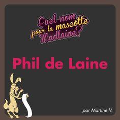 Phil de Laine par Martine V.