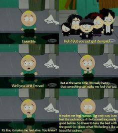 It's South Park, but still it's a good quote
