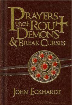 Bestseller Books Online Prayers That Rout Demons and Break Curses John Eckhardt $10.87  - http://www.ebooknetworking.net/books_detail-1616382155.html